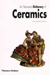 Illustrated Dictionary of Ceramics