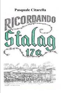 Ricordando Stalag 17A
