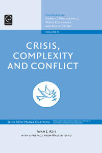 Crisis, Complexity and Conflict