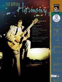 Jazz Guitar Harmony: Take the Mystery Out of Jazz Harmony, Book & CD