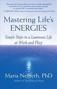Mastering Life's Energies