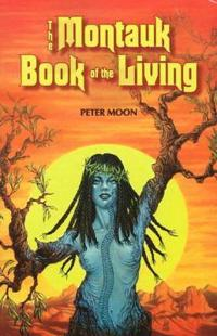 The Montauk Book of the Living