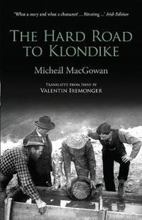 The Hard Road to the Klondike