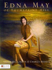 Edna May of Thumbprint Hill