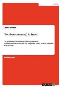 """""""Bombenstimmung"""" in Israel"""