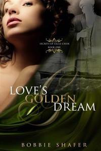 Love's Golden Dream