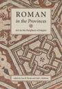 Roman in the Provinces