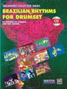 Brazilian Rhythms for Drumset: Book & CD [With CD]