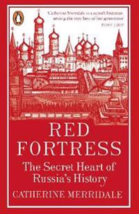 Red fortress - the secret heart of russias history