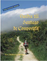 Vandra till Santiago de Compostela