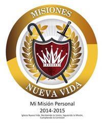 Mi Mision Personal 2014-15: Ministerio Mundial Nueva Vida