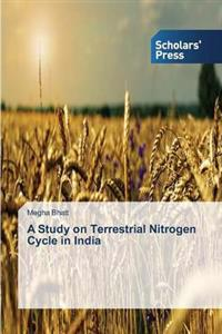 A Study on Terrestrial Nitrogen Cycle in India