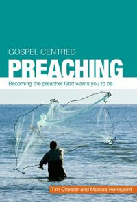 Gospel Centered Preaching