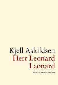 Herr Leonard Leonard - Kjell Askildsen pdf epub