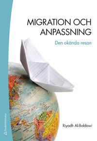 Migration och anpassning : den okända resan