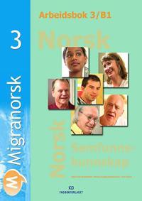 Migranorsk 3 - Kjell Ove Brandseth, Nancy Austberg Salvesen, Gro Knive | Ridgeroadrun.org