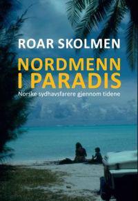 Nordmenn i paradis - Roar Skolmen | Ridgeroadrun.org