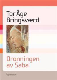 Dronningen av Saba - Tor Åge Bringsværd | Inprintwriters.org