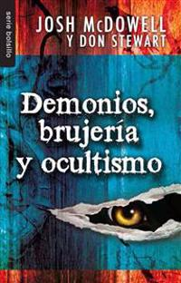 Demonios, Brujeria y Ocultismo = Demons, Witches, and the Occult