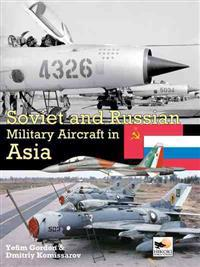 Soviet and Russian Military Aircraft in Asia