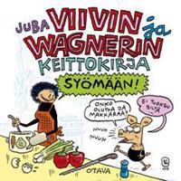 Viivin ja Wagnerin keittokirja