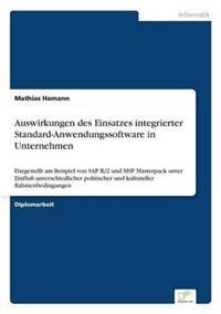 Auswirkungen Des Einsatzes Integrierter Standard-Anwendungssoftware in Unternehmen