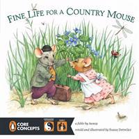 Fine Life for a Country Mouse