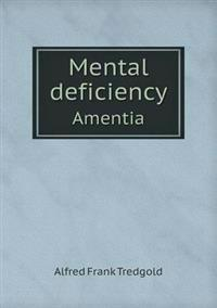Mental Deficiency Amentia