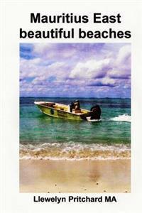 Mauritius East Beautiful Beaches: En Souvenir Insamling AV Fargfotografier Med Bildtexter
