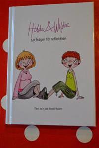 Hilda & Wilda : 50 frågor för reflektion