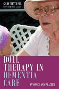 Doll therapy in dementia care - evidence and practice