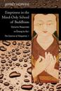 Emptiness in the Mind-Only School of Buddhism