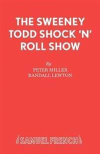 Sweeney Todd Shock 'n' Roll Show