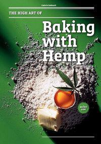 The High Art of Baking with Hemp