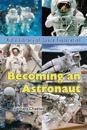 Becoming an Astronaut