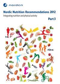Nordic Nutrition Recommendations 2012. Part 3