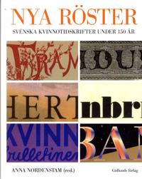 Nya röster : svenska kvinnotidskrifter under 150 år