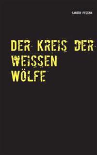Der Kreis Der Weissen Wolfe