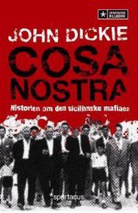 Cosa Nostra - John Dickie | Ridgeroadrun.org