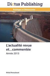 L'Actualite Revue Et...Commentee