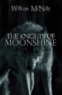 The Knights of Moonshine