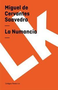 La numancia / The Numantia
