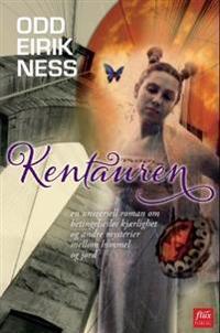 Kentauren - Odd Eirik Ness | Inprintwriters.org