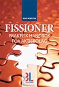Fissioner : redovisning & beskattning