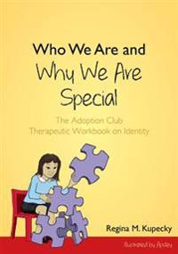 Who We Are and Why We Are Special