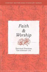 Faith and Worship