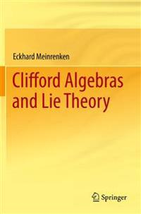 Clifford Algebras and Lie Theory