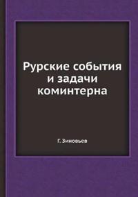 Rurskie Sobytiya I Zadachi Kominterna
