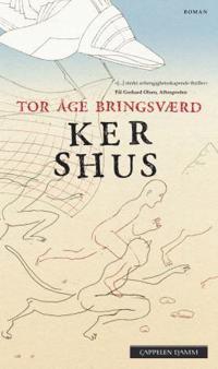 Ker Shus - Tor Åge Bringsværd | Inprintwriters.org