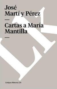 Cartas a Maria Mantilla
